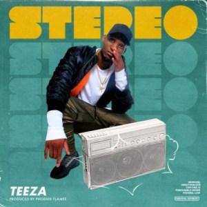 Teeza - Stereo